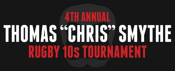 """4th Annual Thomas """"Chris"""" Smythe Rugby 10s Tournament"""